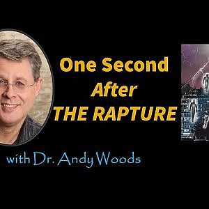 One Second After the Rapture. 1 Thess. 4:13-18
