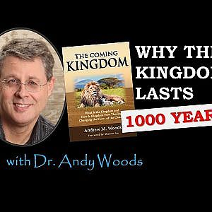 Why the Kingdom Lasts 1000 Years
