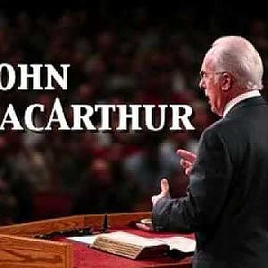 "John MacArthur - The Restrainer (""The Coming Man Of Sin"" Part 4)"